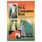 Parrot and Bird Care Guide for Companion Pet Parrots