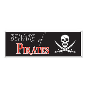 Beware of Pirates Sign Banner  5 Feet x 21 Inch