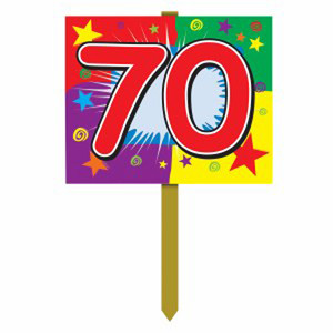 70 Birthday Yard Sign