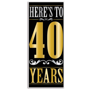Here's To  40  Years Door Cover