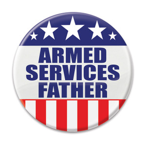 Armed Services Father Button