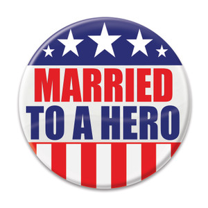 Married To A Hero Button