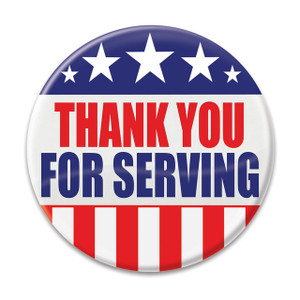 Thank You For Serving Button