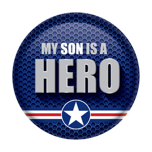My Son Is A Hero Button