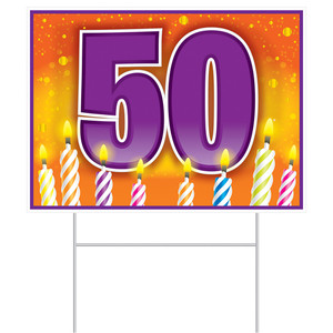50th Birthday Yard Sign With Stakes