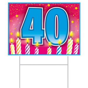 40th Birthday Yard Sign With Stake