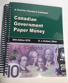 Charlton Standard Catalogue of Canadian Government Paper Money 2018, 30th Edition