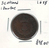 Scotland: 1678 1 Bawbee