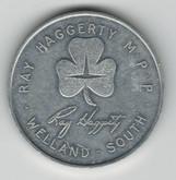 Ray Haggerty MPP Welland South Queens Park Toronto Aluminum Medallion