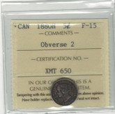 Canada: 1880H 5 Cent Obverse 2 ICCS F15
