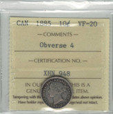 Canada: 1885 10 Cents Obverse 4 ICCS VF20