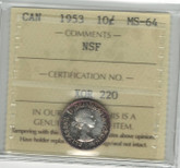 Canada: 1953 10 Cents NSF ICCS MS64
