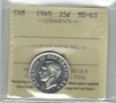 Canada: 1949 25 Cent ICCS MS63