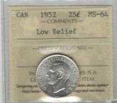 Canada: 1952 25 Cent Low Relief ICCS MS64 Lot#2