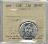 Canada: 1967 25 Cent ICCS MS66 Lot#2