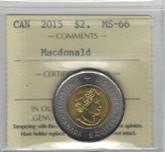 Canada: 2015 $2 Toonie MacDonald ICCS MS66