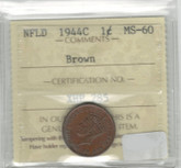 Canada: Newfoundland: 1944C 1 Cent ICCS MS60 Brown
