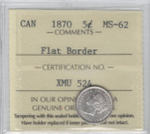 Canada: 1870 5 Cent Flat Border ICCS MS62