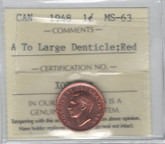 Canada: 1948 1 Cent A To Denticle ICCS MS63 Red