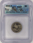 United States: 2005D 5 Cent Nickel Ocean View ICG MS67