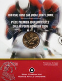 Canada: 2006 $1 Official First Day Lucky Loonie Coin In Folder