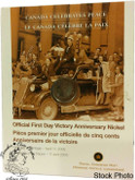 Canada: 2005 5 Cent Official First Day Victory Anniversary Nickel Coin