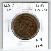 United States: 1854 Large Cent  (scratches)
