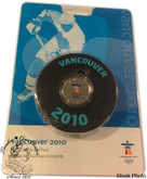 Canada: 2010 $1 Vancouver Olympics Lucky Loonie and Hockey Puck