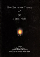 Excellence and Secrets of the Night Vigil