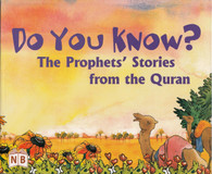 Do You Know? The Prophet Stories from the Quran.