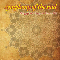 Symphony of the Soul - Singapore Haqqani Ensemble