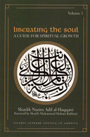Liberating The Soul - A Guide for Spiritual Growth (Vol 1)