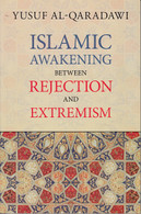 Islamic Awakening: Between Rejection and Extremism