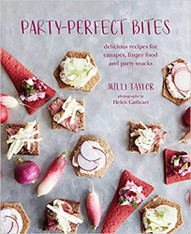 Party-Perfect Bites by Milli Taylor