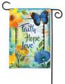 Have Faith, Hope, and Love Garden Flag