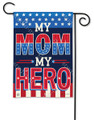 My Mom My Hero Garden Flag