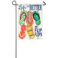 Life Is Better In Flip Flops Linen Garden Flag