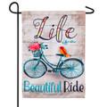 Life is a Beautiful Ride Linen Garden Flag