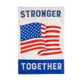 Stronger Together Garden Flag