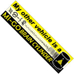 My other vehicle is a Migo Brain Cylinder bumper sticker