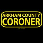 Arkham County Coroner shirt