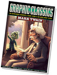 Graphic Classics Volume 8: Mark Twain (BOOK)
