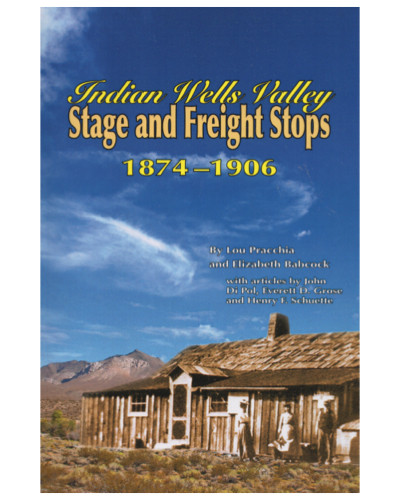 Indian Wells Valley Stage and Freight Stops