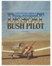 Adventures With a Desert Bush Pilot, by Sylvia Winslow. Experience the romance and adventure of the Mojave Desert with the Museum's first curator and her husband, Slim — cowboy, pilot, and explorer.  Sylvia was a renowned desert artist and many of her paintings are reproduced here 135 pages.