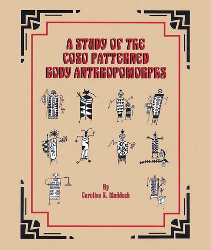 A Study of the Coso Patterned Body Anthropomorphs