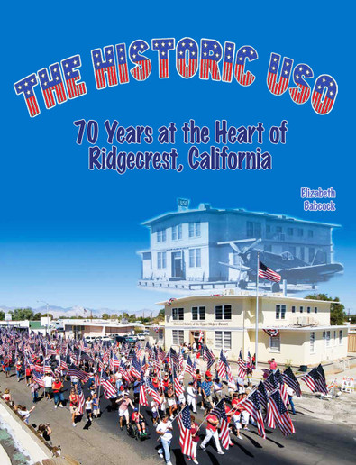 The Historic USO - 70 years at the heart of Ridgecrest, CA