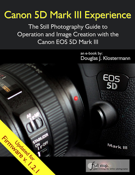 Canon 5D Mark III Experience Camera Guide