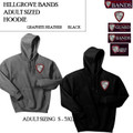 Adult Sizing  Hooded Sweatshirt with Embroidered HILLGROVE BANDS Logo Choice