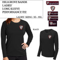 Ladies' Long Sleeve Performance Tee with Embroidered HILLGROVE BANDS Logo Choice