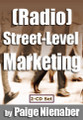 RADIO STREET LEVEL MARKETING RADIO Paige Nienaber Team Interns Promotions
